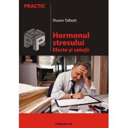 Hormonul stresului. Efecte si solutii