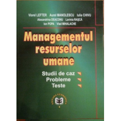 Managementul resurselor umane (studii de caz, probleme, teste)
