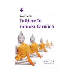 INITIERE IN IUBIREA KARMICA